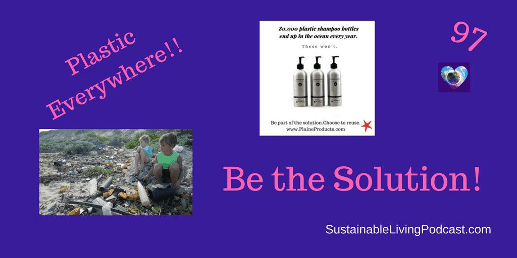 Plaine Products on the Sustainable Living Podcast
