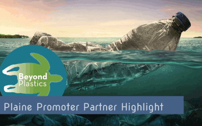 Plaine Promoter Highlight: Beyond Plastics