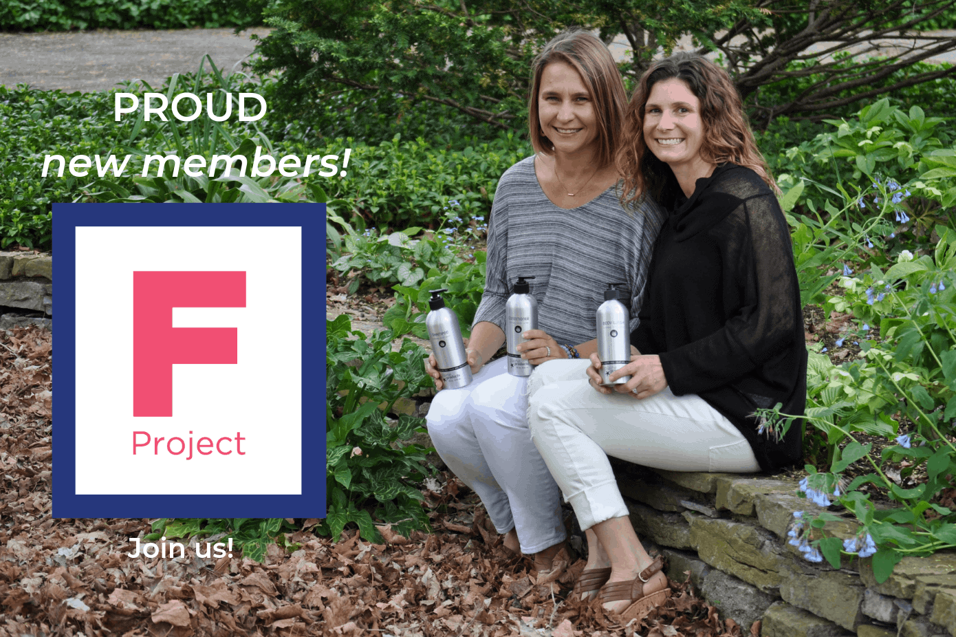 Proud to be Women Owned & Support Other Women Owned Businesses through the F Project