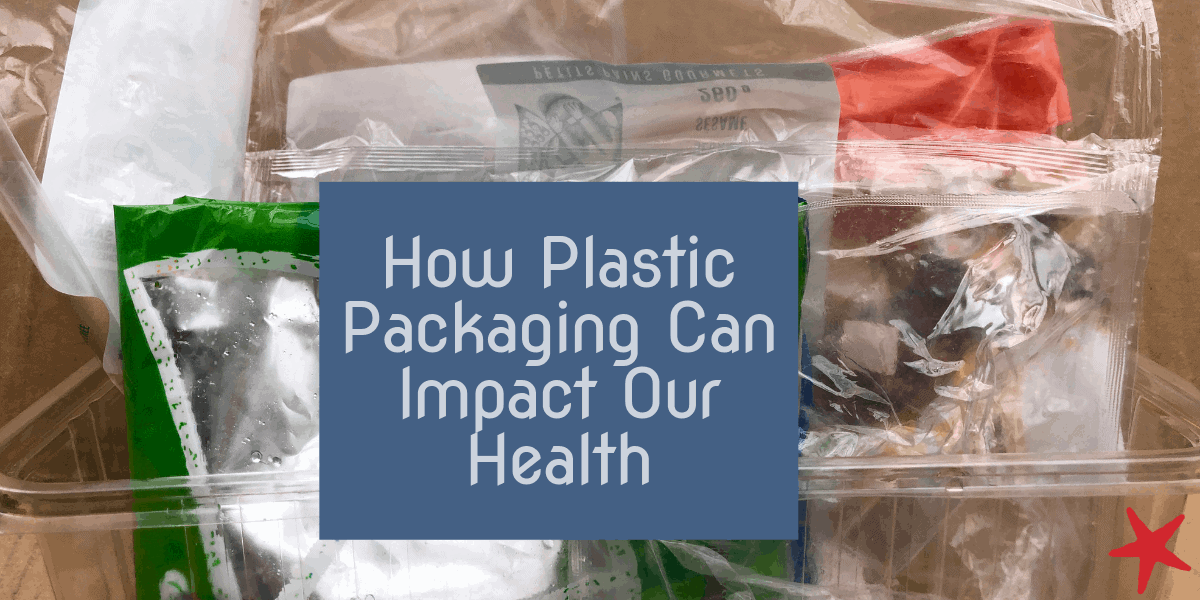 How Plastic Packaging Can Impact Our Health