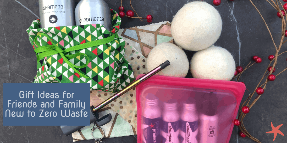 Gift Ideas for Friends and Family New to Zero Waste